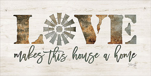 Marla Rae MAZ5112 - Love Makes This House a Home - Farm, Windmill, Love, Signs from Penny Lane Publishing