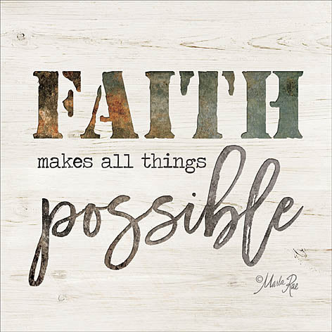 Marla Rae MAZ5114GP - Faith Makes All Things Possible  - Faith, Rust, Signs, Inspirational from Penny Lane Publishing