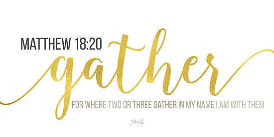 Marla Rae MAZ5121 - Gather Matthew 18:20 - Believe, Religious, Inspirational, Signs, Gold from Penny Lane Publishing
