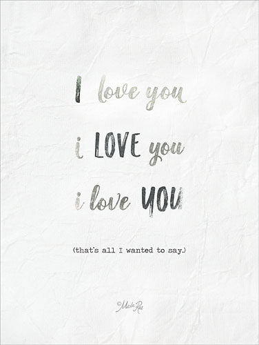 Marla Rae MAZ5131GP - I Love You - Love, Typography, Signs from Penny Lane Publishing
