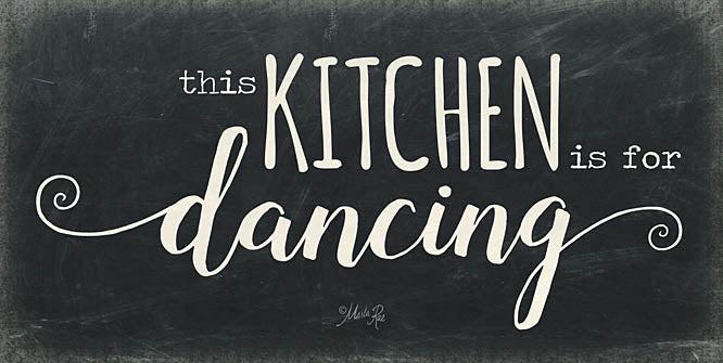 Marla Rae MAZ5136 - This Kitchen is for Dancing - Kitchen, Dancing, Signs from Penny Lane Publishing