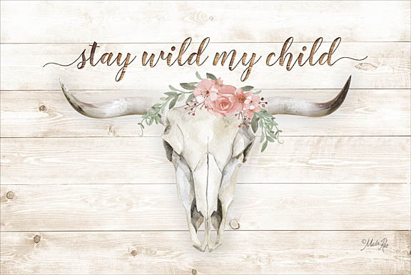 Marla Rae MAZ5138GP - Stay Wild My Child - Animal Skull, Flowers, Western from Penny Lane Publishing