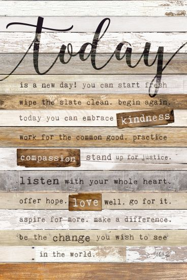 Marla Rae MAZ5206GP - Today Is - Today Is, Kindness, Wood Planks, Signs, Typography from Penny Lane Publishing