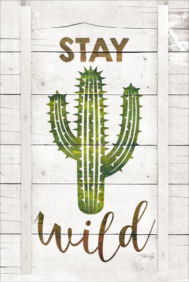 Marla Rae MAZ5222GP - Stay Wild - Cactus, Wood Planks, Signs from Penny Lane Publishing