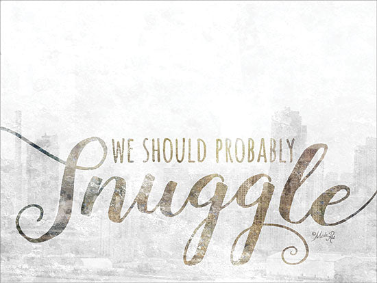 Marla Rae MAZ5234GP - We Should Probably Snuggle - Snuggle, Signs, Calligraphy from Penny Lane Publishing
