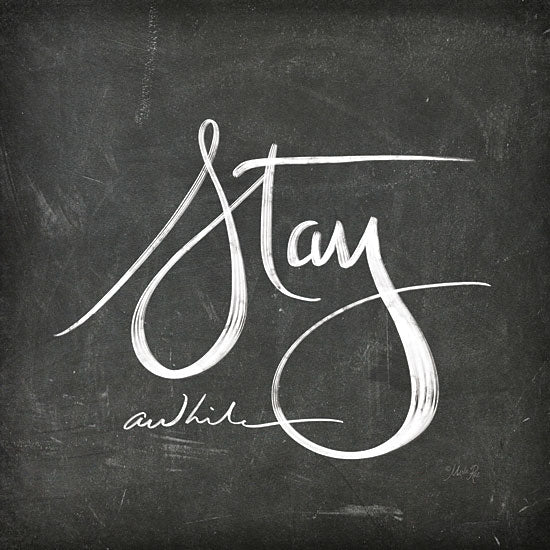 Marla Rae MAZ5280 - Stay Awhile Stay Awhile, Calligraphy, Signs, Black & White from Penny Lane