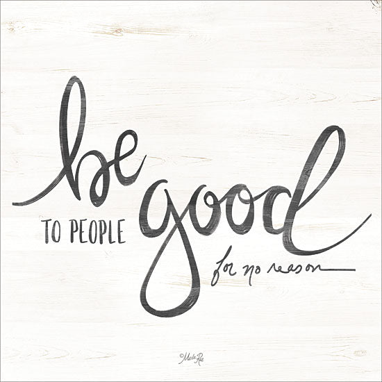 Marla Rae MAZ5287 - Be Good to People Be Good, Inspiring, Calligraphy, Signs from Penny Lane