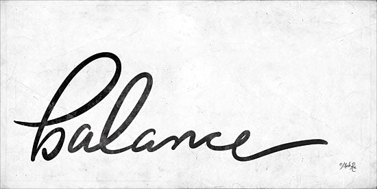 Marla Rae MAZ5300 - Balance Balance, Calligraphy, Black & White, Signs from Penny Lane