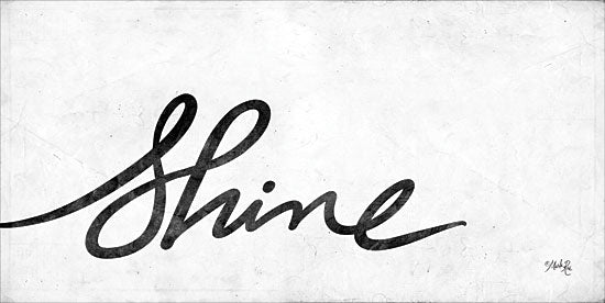 Marla Rae MAZ5301 - Shine Shine, Calligraphy, Black & White, Signs from Penny Lane