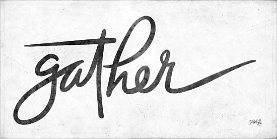 Marla Rae MAZ5304 - Gather Gather, Calligraphy, Signs, Black & White from Penny Lane