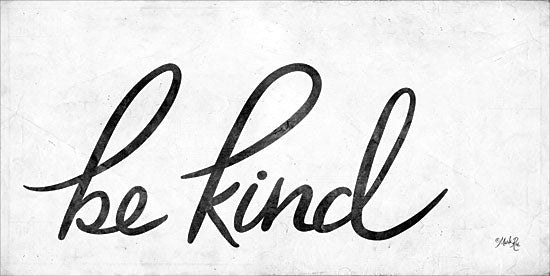 Marla Rae MAZ5308 - Be Kind Be Kind, Calligraphy, Signs, Black & White from Penny Lane