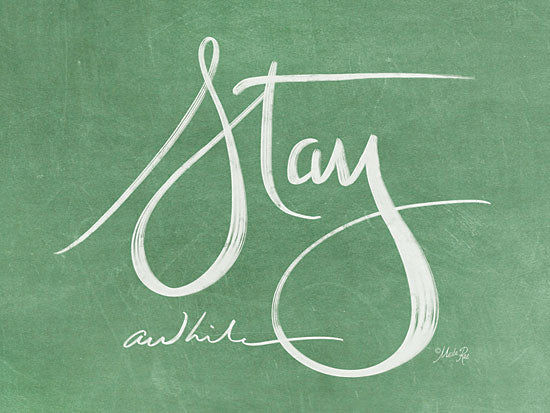 Marla Rae MAZ5309 - Stay Awhile  Stay Awhile, Calligraphy, Signs, Green from Penny Lane