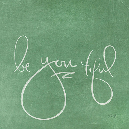 Marla Rae MAZ5312 - Be You tiful  Be You tiful, Calligraphy, Signs, Green from Penny Lane