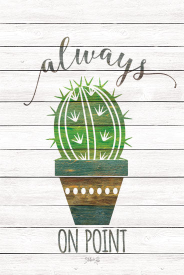 Marla Rae MAZ5330 - Always on Point Cactus, Humorous, Wood Planks, Signs from Penny Lane