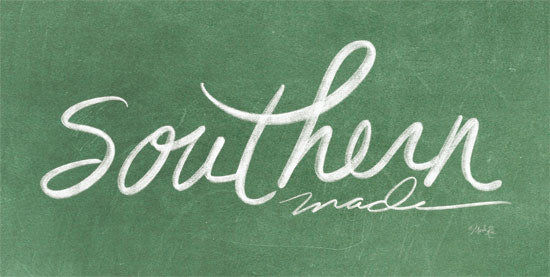 Marla Rae MAZ5333 - Southern Made Southern Made, Green, Calligraphy, Signs from Penny Lane