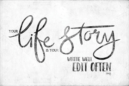 Marla Rae MAZ5341 - Life Story Life Story, Calligraphy, Humorous, Signs from Penny Lane