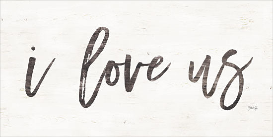 Marla Rae MAZ5342 - I Love Us I Love Us, Calligraphy, Signs from Penny Lane