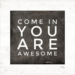 MAZ5420 - Come In - You Are Awesome - 12x12