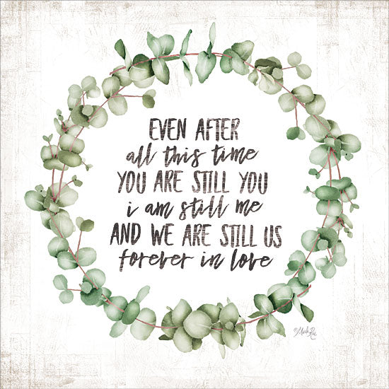Marla Rae MAZ5489 - MAZ5489 - Even After All This Time Eucalyptus - 12x12 Even After All This Time, Eucalyptus, Wreath, Typography, Signs from Penny Lane