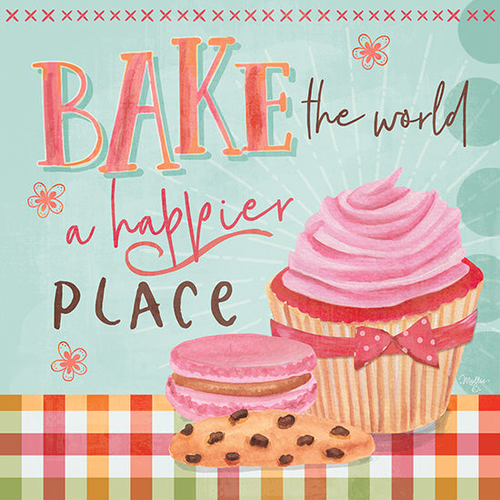 Mollie B. MOL1916 - Bake the World a Happier Place - 12x12 Bake the World, Cupcakes, Cookies, Treats, Desert, Kitchen from Penny Lane
