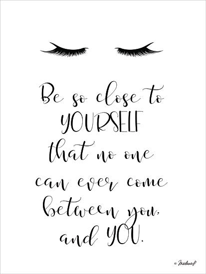 Martina Pavlova PAV130 - Close to You - 12x16 Close to You, Motivational, Eyelashes from Penny Lane