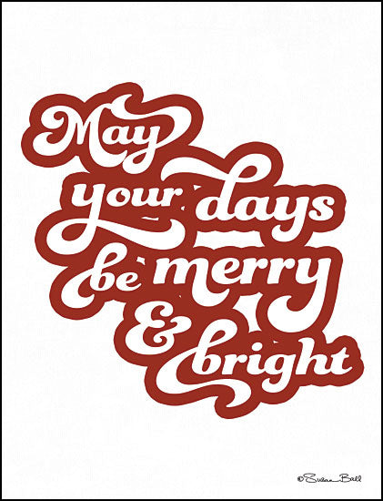 Susan Ball SB629 - May Your Days be Merry & Bright May Your Days Be Merry & Bright, Holidays, Signs from Penny Lane