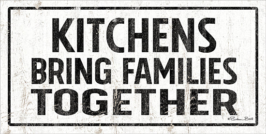 Susan Ball SB715 - SB715 - Kitchens Bring Families Together - 18x9 Kitchens, Families, Togetherness, Black & White, Signs from Penny Lane
