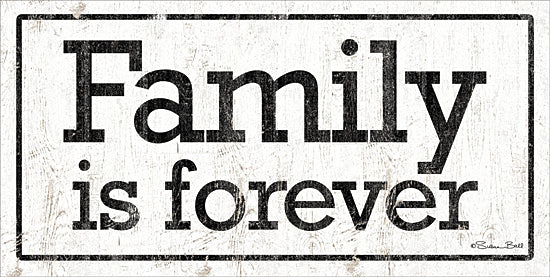 Susan Ball SB716 - SB716 - Families is Forever - 18x9 Family is Forever, Family, Black & White, Signs from Penny Lane