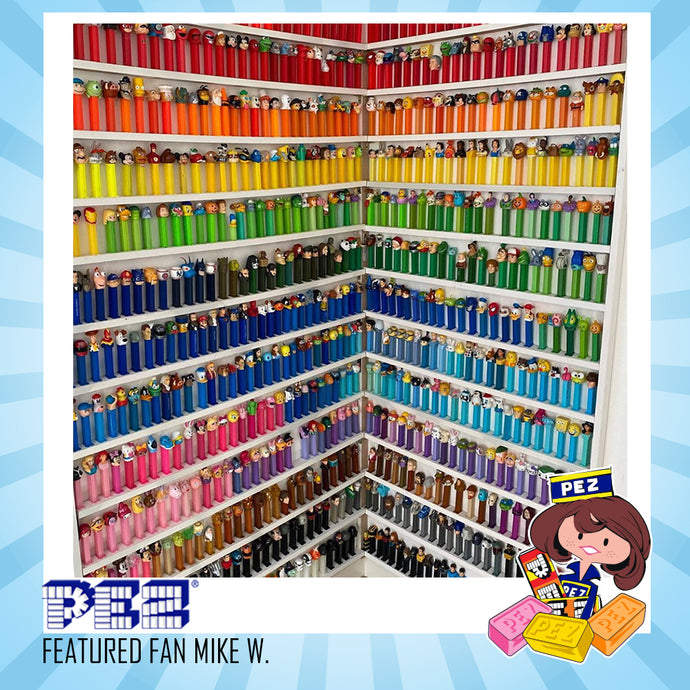 PEZ Featured Fan - Mike W.