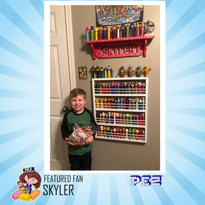 PEZ Featured Fan - Skyler