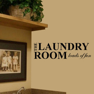 The Laundry Room Loads of Fun Wall Decal Sticker