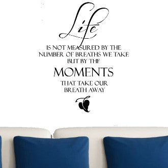 Life is Not Measured by the Breaths We Take, Wall Decal - Large