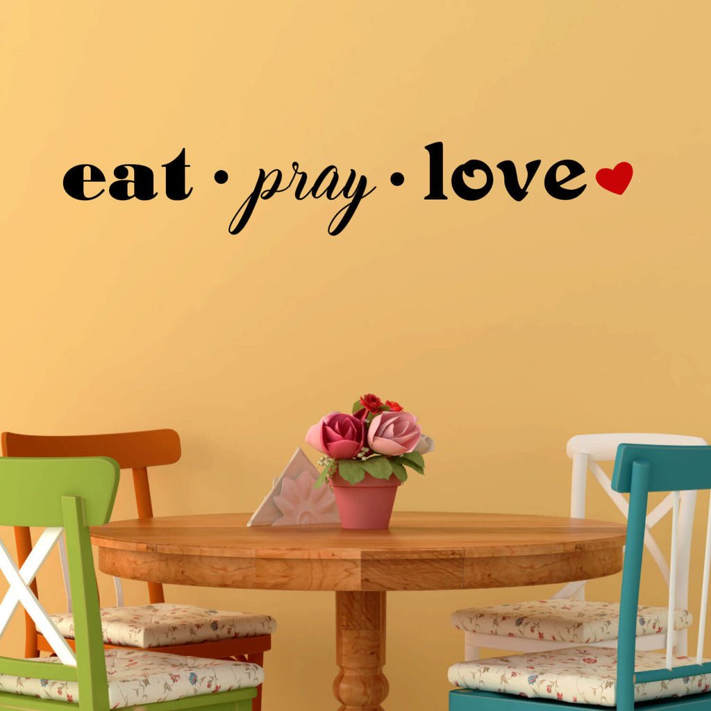 Eat, Pray, Love with Red Heart  Vinyl Wall Decal