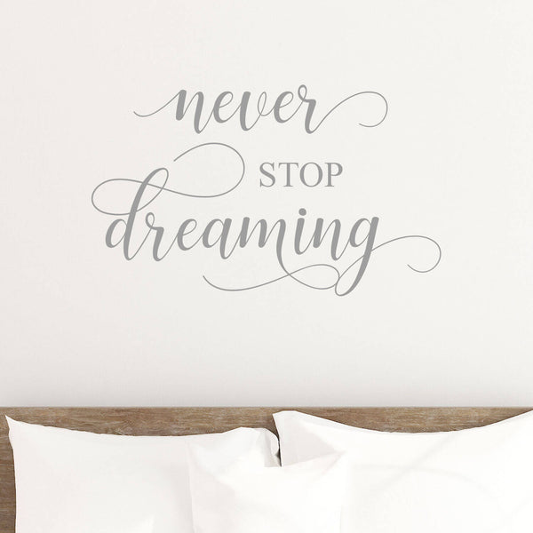 Never Stop Dreaming Vinyl Wall Decal