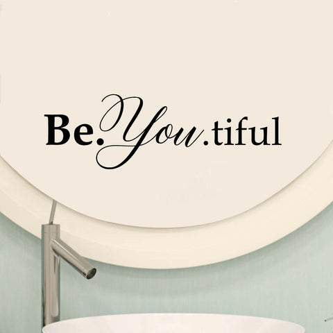 Be.You.Tiful Vinyl Wall Decal