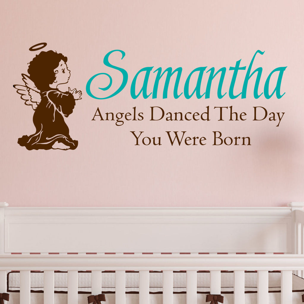 Angels Danced the Day You Were Born Personalized Wall Decal