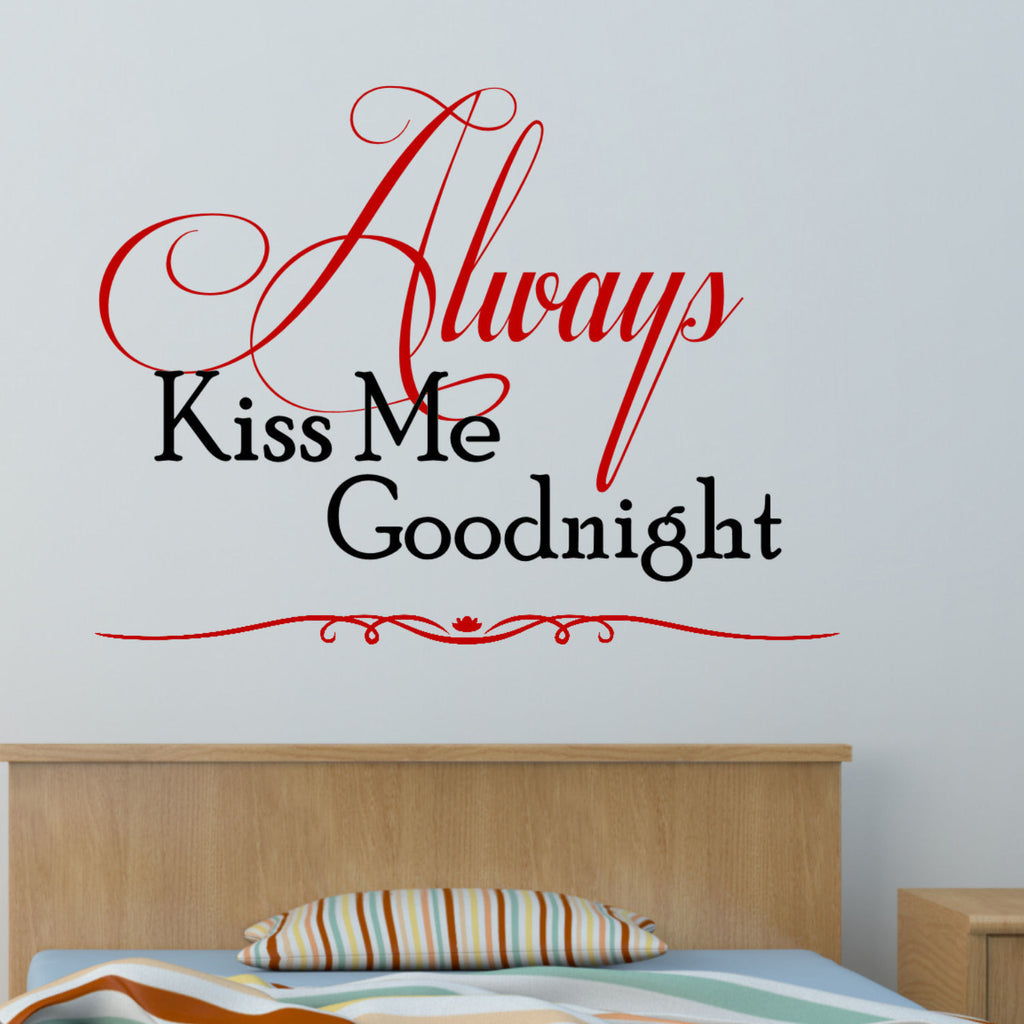 Always Kiss Me Goodnight Two Color Wall Decal