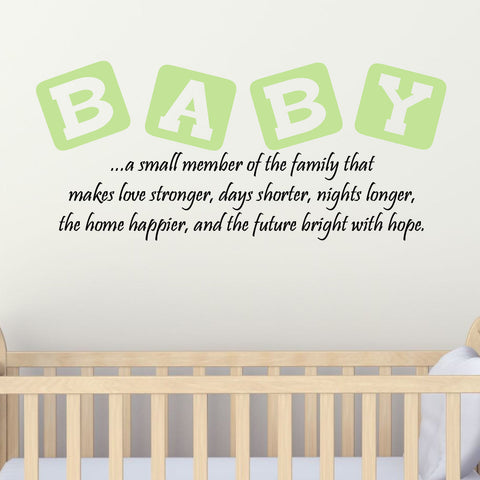 Baby, A Small Member of the Family Two ColorWall Decal