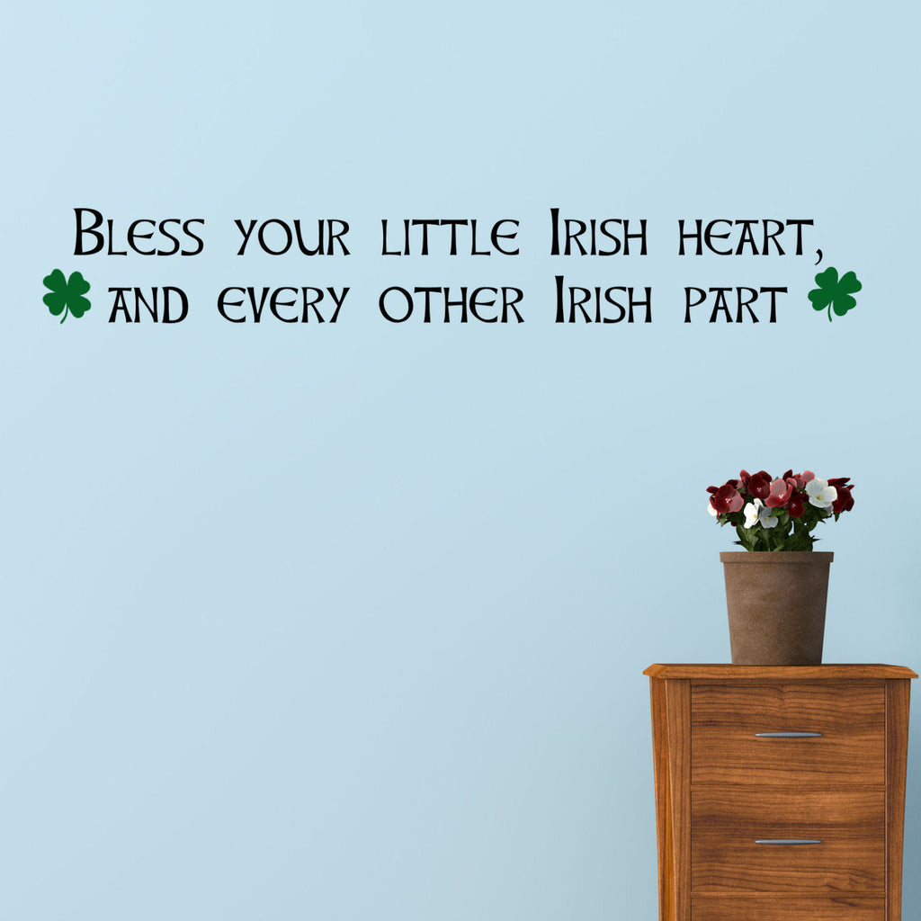Bless Your Little Irish Heart Wall Decal