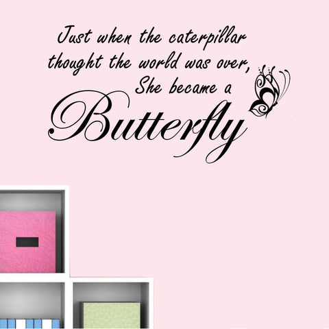 Just When the Caterpillar... Wall Decal Sticker