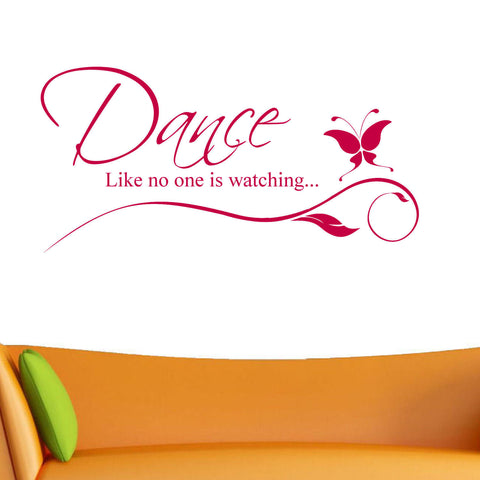 Dance Like No One is Watching Wall Decal Sticker