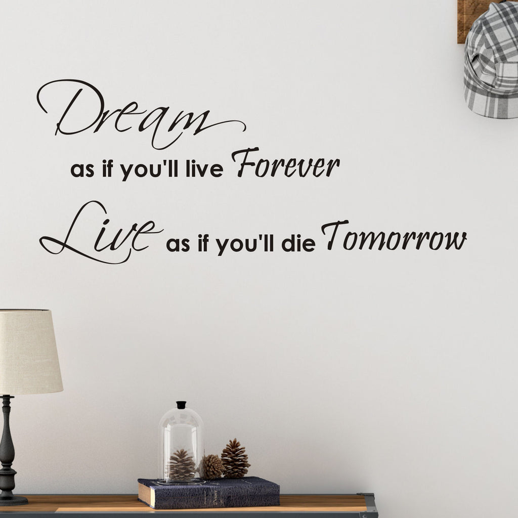 Dream Like You Will Live Forever Wall Decal Sticker