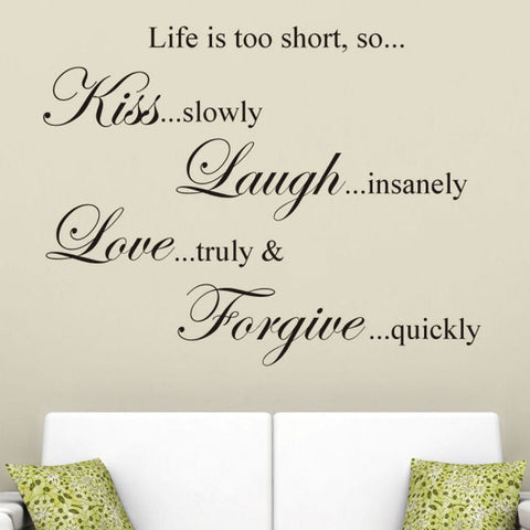 Life is Too Short So..... Wall Decal Sticker