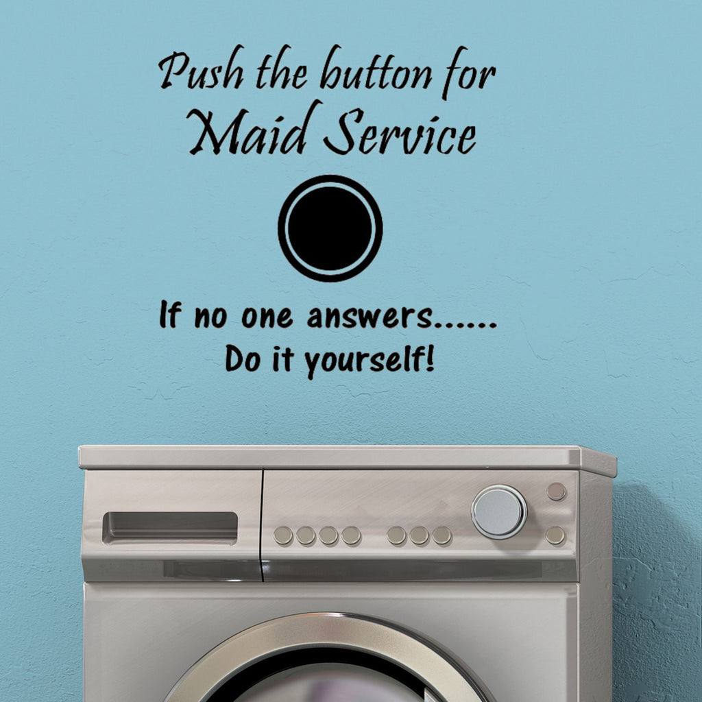 Push the Button for Maid Service- Funny Wall Decal Graphic