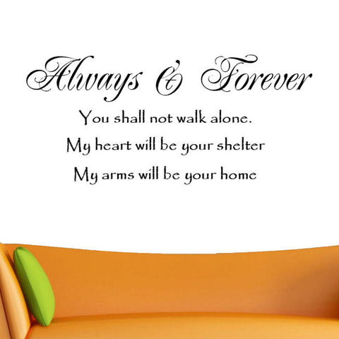 Always & Forever, You Shall Not Walk Alone Wall Decal Graphic