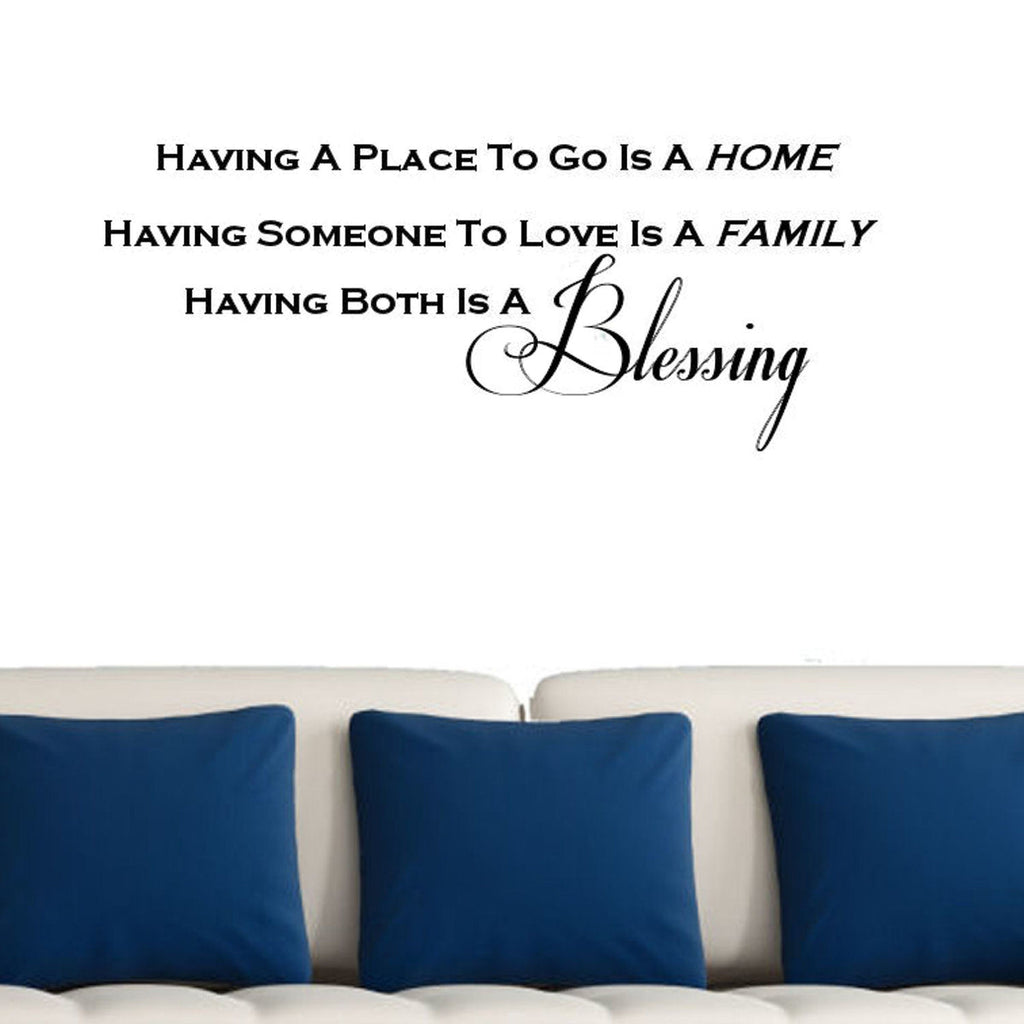 Having a Place to Go is Home Wall Decal Graphic