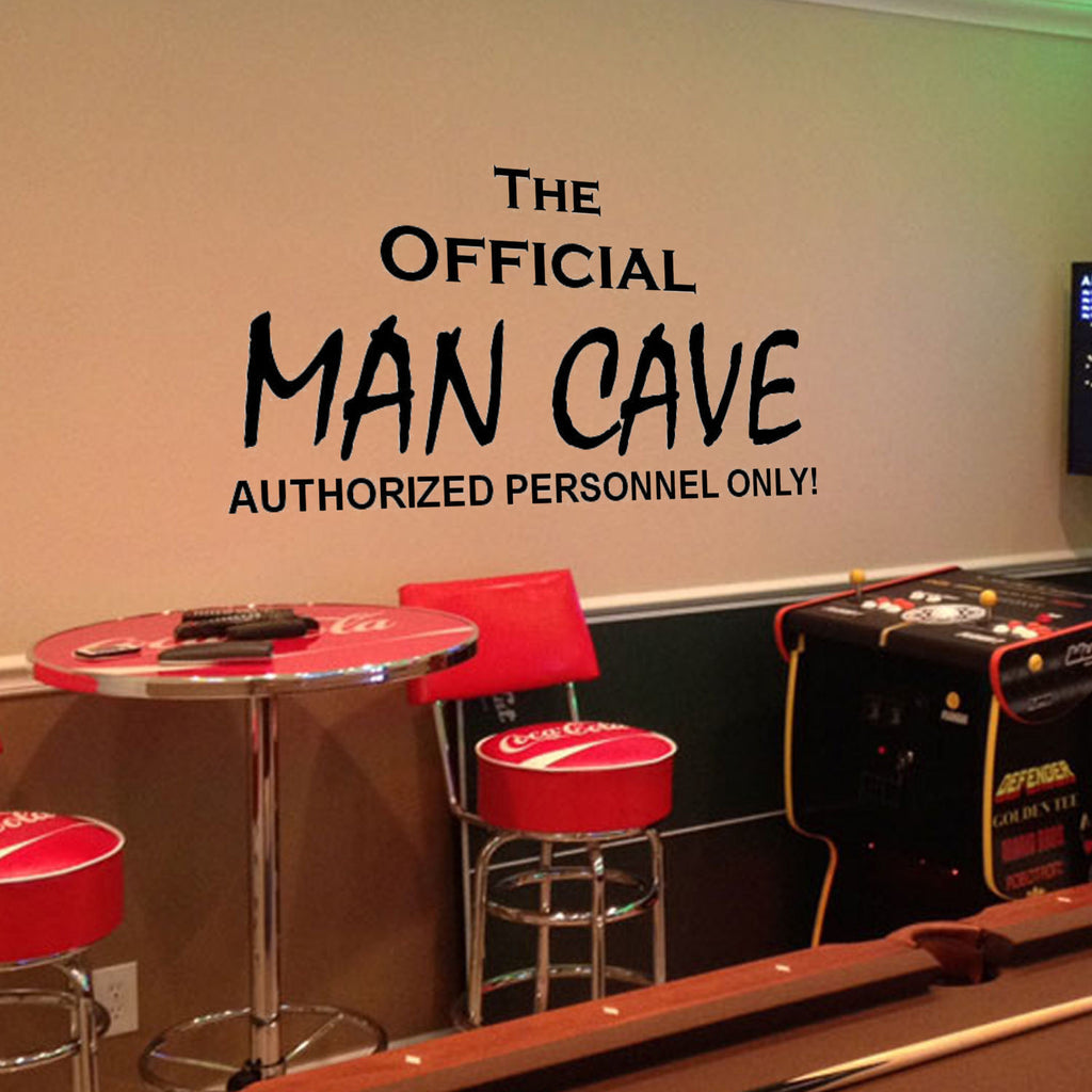 The Official Man Cave, Authorized Personel Only Wall Decal Quote