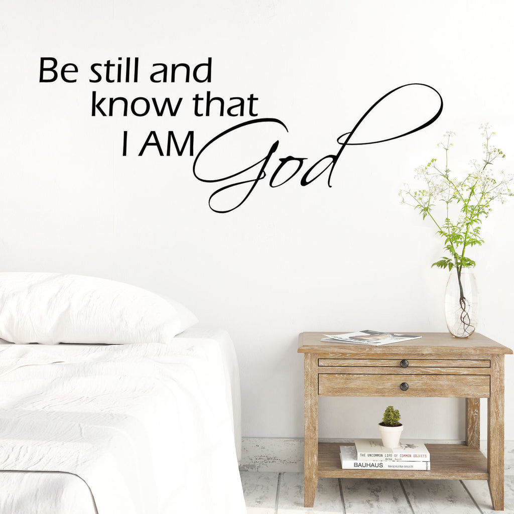 Be Still and Know I am God Wall Quote Decal