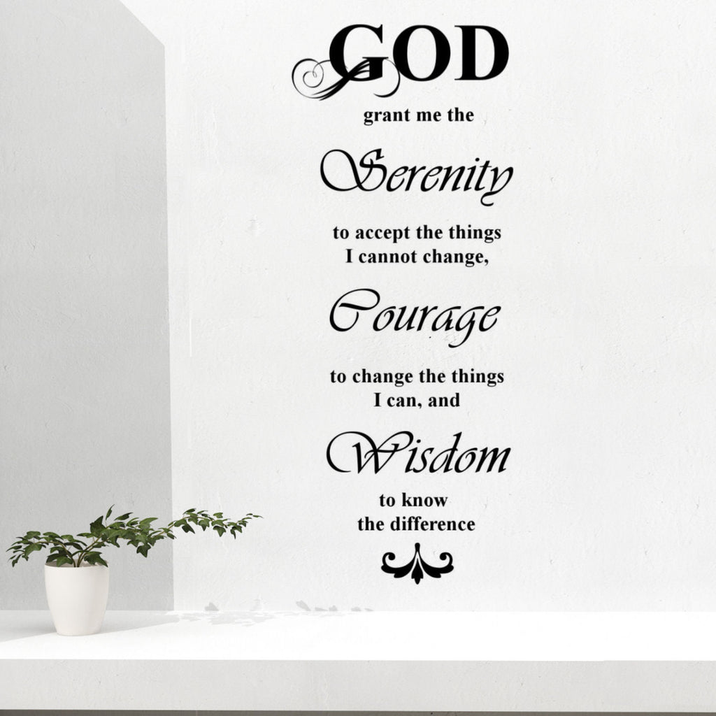 God, Grant Me the Serenity... Wall Decal Quote
