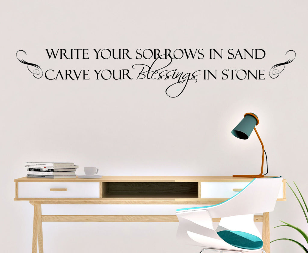 Write Your Sorrows in Sand, Carve Your Blessings...Wall Decal